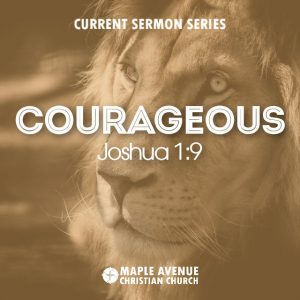 Courage Sermon Series Graphic
