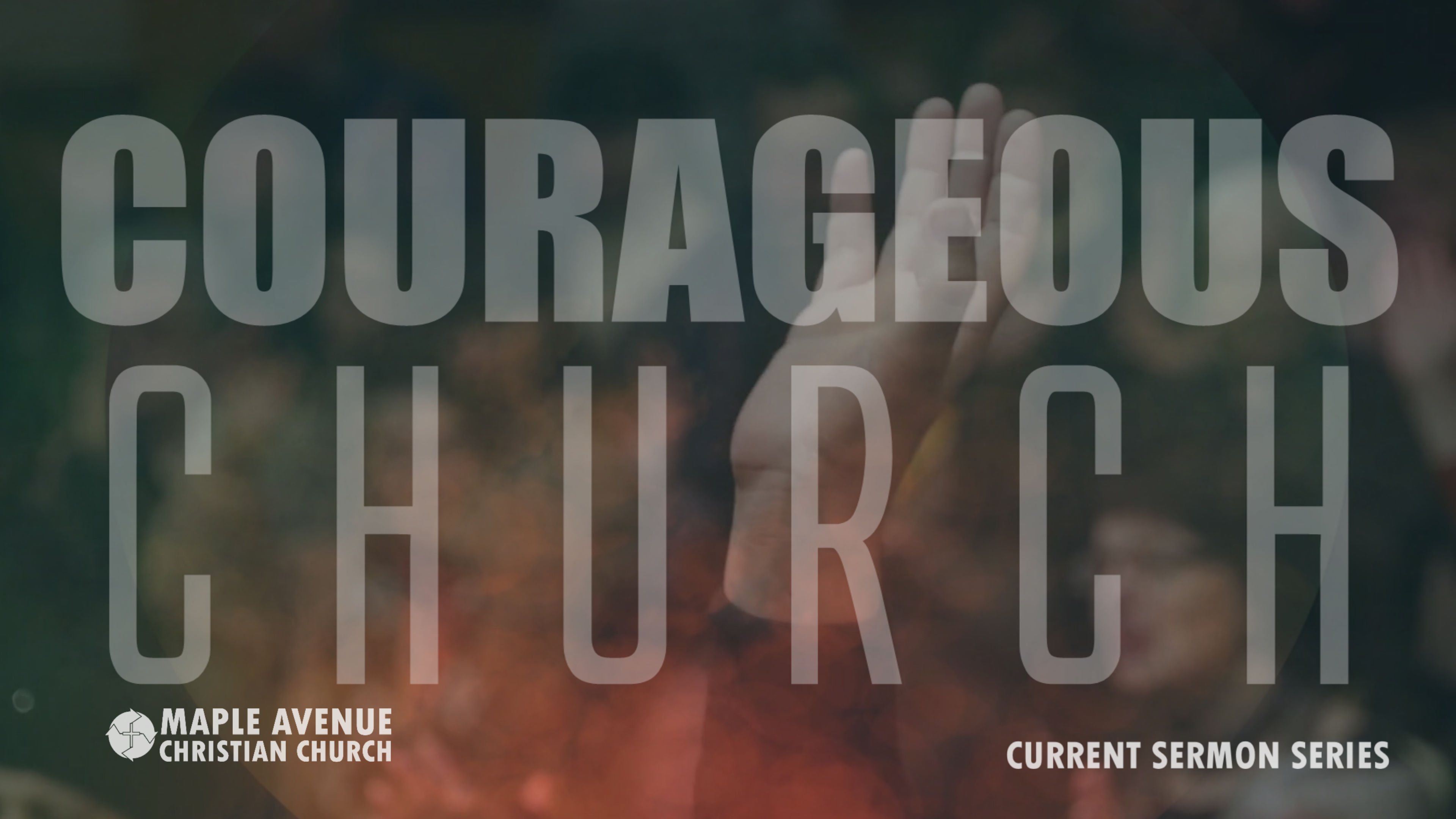 Courageous Church:  Fellowship